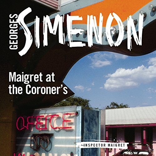 Maigret at the Coroner's audiobook cover art