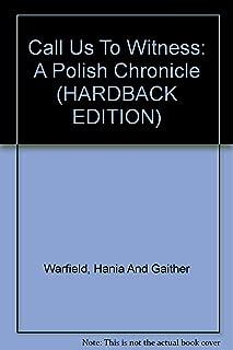 Call us to witness;: A Polish chronicle