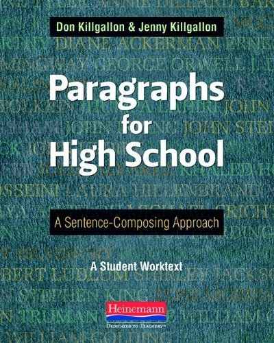 Paragraphs for High School: A Sentence-Composing Approach by Killgallon, Don, Killgallon, Jenny (2012) Paperback