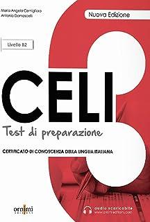 CELI 3 TEST DI PREPARAZIONE (LIVELLO B2)