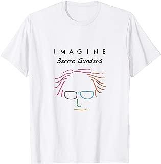 Election 2016 Bernie Sanders Imagine T-Shirt