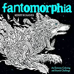 Fantomorphia - Another Extreme Coloring and Search Challenge Coloring Book by Kerby Rosanes