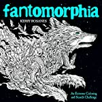 Fantomorphia - An Extreme Coloring and Search Challenge de Kerby Rosanes