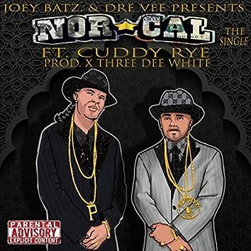 Nor-Cal (feat. Joey Batz & Cuddy Rye)