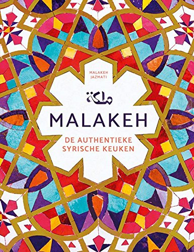 Malakeh: de authentieke Syrische keuken