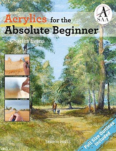 Acrylics for the Absolute Beginner (ABSOLUTE BEGINNER ART)