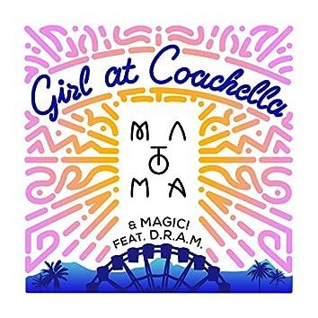 Girl At Coachella (feat. DRAM)