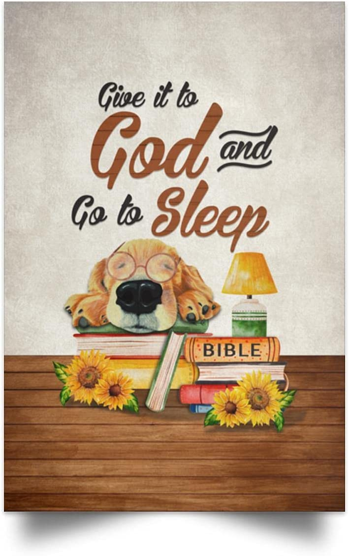 Limited time trial price Give It to God and Go Framed Wrapped Large discharge sale Prints Dog Canvas Sleep
