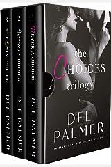The Choices Trilogy: A Romance Anthology Box Set Kindle Edition