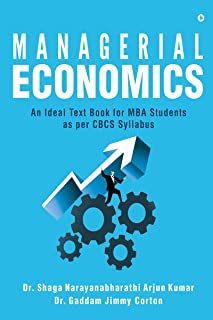 Managerial Economics: An Ideal Text Book for MBA Students as per CBCS Syllabus