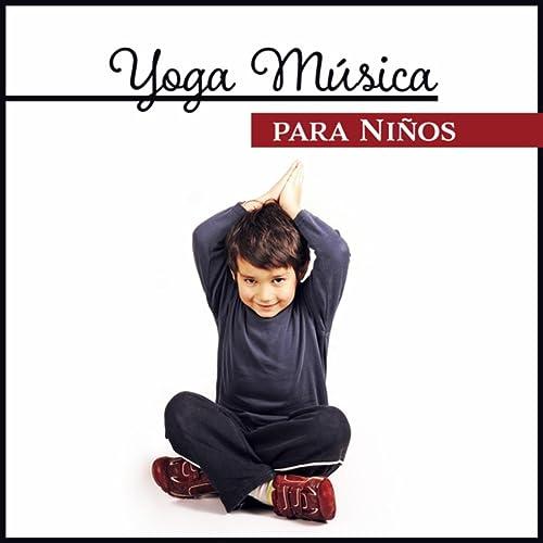 Yoga Música para Niños by Academia de Sonidos de la ...