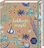 Lieblingsrezepte: Die schönsten Rezepte von Familie und Freunden | Stilvolles Rezeptbuch zum Eintragen der Lieblingsrezepte mit wertigen Sammeltaschen