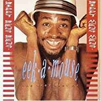 The Very Best Of Eek-A-Mouse by EEK-A-MOUSE (1990-05-03)