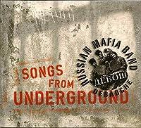 Songs From Underground by Debauche (0100-01-01)