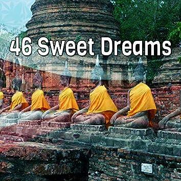 46 Sweet Dreams