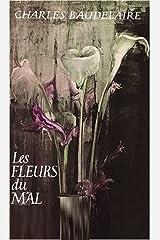 Les Fleurs du Mal (French Edition) Kindle Edition