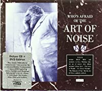 Who`S Afraid Of The Art Of Noise - Art Of Noise by Art Of Noise (2011-09-13)