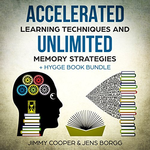 Accelerated Learning Techniques and Unlimited Memory Strategies + Hygge Book Bundle audiobook cover art