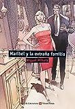 Maribel Y La Extraña Familia (Aula de Literatura) - 9788468219417