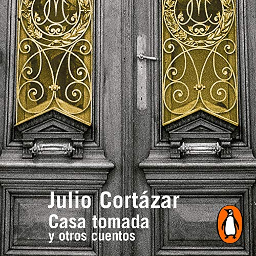 Casa tomada y otros cuentos [Taken House and Other Tales] cover art