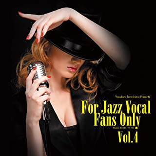 「For Jazz Vocal Fans Only Vol.4」
