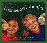Loonies and Toonies: A Canadian Number Book (Discover Canada Province by Province) (English Edition)