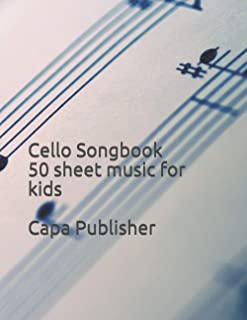CELLO & GUITAR CHORDS SONGBOOK FOR KIDS: 50 Traditional Songs for Beginners