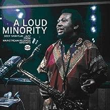 Loud Minority: Deep Spiritual Jazz from Mainstream