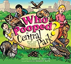 Who Pooped in Central Park?: Scat and Tracks for Kids
