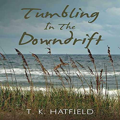 Tumbling in the Downdrift audiobook cover art