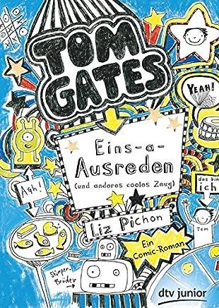 To Gates Bd 2 EinsaAusreden und anderes cooles Zeug Ein CoicRoan by Liz Pichon
