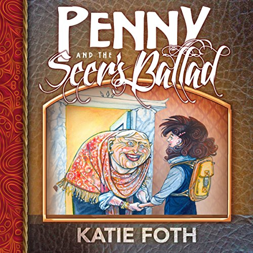 Penny and the Seer's Ballad audiobook cover art
