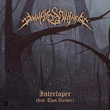 Interloper (feat. Tom Barber)