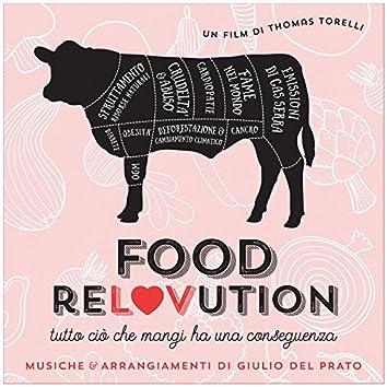 FoodReLOvution (tutto ciò che mangi ha una conseguenza) [Colonna sonora originale del film di Thomas Torelli]