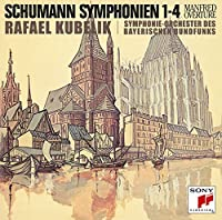 SCHUMANN: COMPLETE SYMPHONIES & MANFRED OVERTURE(remaster)(2CD) by Rafael Kubelik (2014-12-17)