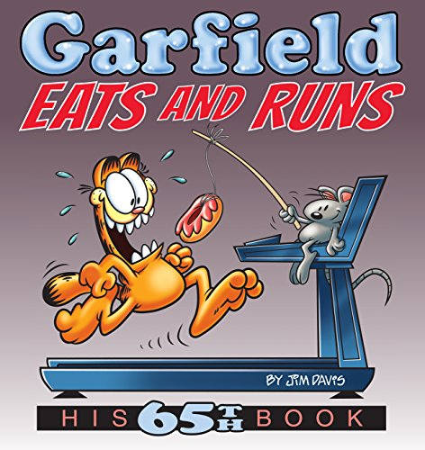 Garfield Eats and Runs: His 65th Book