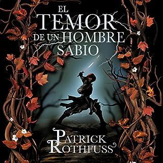 El temor de un hombre sabio: Crónica del asesino de reyes 2 [The Wise Man's Fear: The Kingkiller Chronicles 2] audiobook cover art