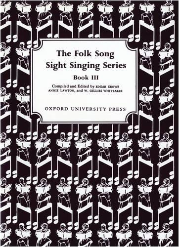 Folk Song Sight Singing Book 3 (Bk. 3)
