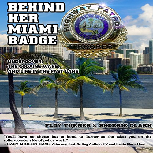Behind Her Miami Badge audiobook cover art