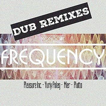 Frequency (Dub Remixes)