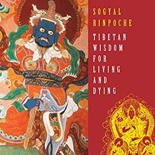 Tibetan Wisdom for Living and Dying cover art