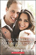 Prince William and Kate Middleton: Their Story Book & CD (Scholastic Readers)
