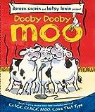 Dooby Dooby Moo (A Click Clack Book)