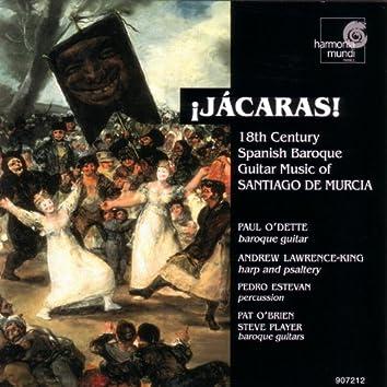 Jácaras! - 18th Century Spanish Baroque Guitar Music of Santiago de Murcia