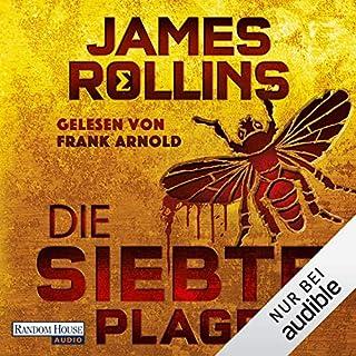 Die siebte Plage     SIGMA Force 12              Autor:                                                                                                                                 James Rollins                               Sprecher:                                                                                                                                 Frank Arnold                      Spieldauer: 15 Std. und 20 Min.     184 Bewertungen     Gesamt 4,5