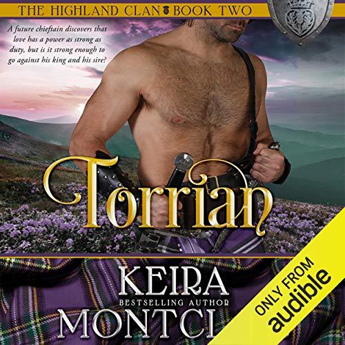 Torrian: The Highland Clan, Book 2
