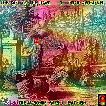 The Maschine Wars: Levitikush