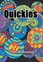 Quickies: (Don't You Just Love Quickies)