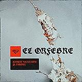 El Orfebre [Explicit]
