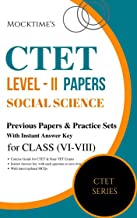 CTET Level - II Social Science Previous Papers for Class VI - VIII : also useful for State TET Exams